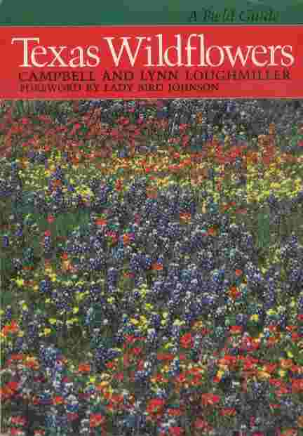 Image for Texas Wildflowers  - Foreword by Lady Bird Johnson