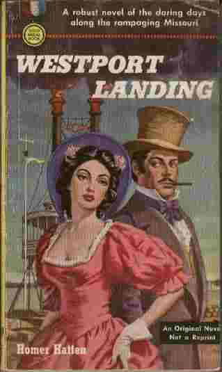 Image for Westport Landing  - A robust novel of the daring days along the rampaging Missouri