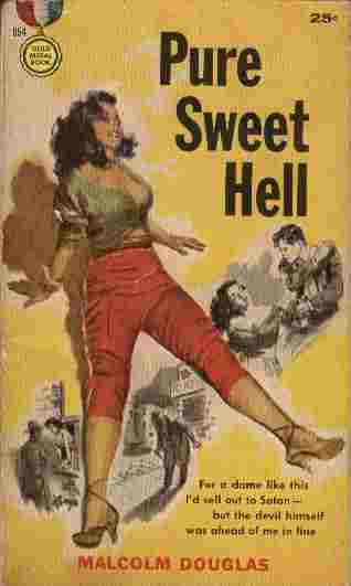 Image for Pure Sweet Hell  - For a dame like this I'd sell out to Satan - but the devil himself was ahead of me in line