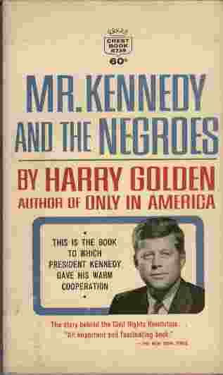 Image for Mr. Kennedy and the Negroes  - The story behind the Civil Rights Revolution...