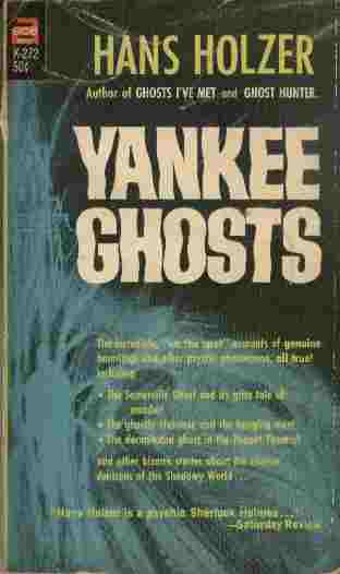 "Image for Yankee Ghosts  - The incredible, ""on the spot"" accounts of genuine hauntings and other psychic phenomena, all true!"