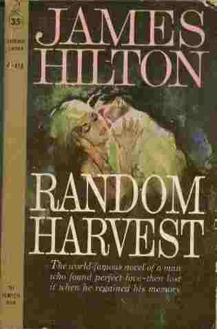 Image for Random Harvest  - The world-famous novel of a man who found perfect love - then lost it when he regained his memory.