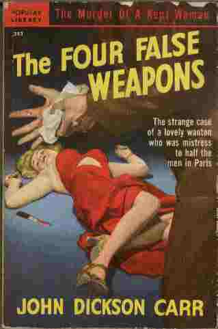 Image for The Four False Weapons  - The strange case of a lovely wanton who was mistress to half the men in Paris