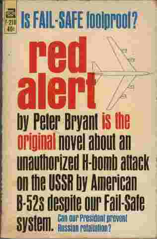 Image for Red Alert  - The original novel about an unauthorized H-bomb attack on the USSR by American B-52s despite our Fail-Safe system.