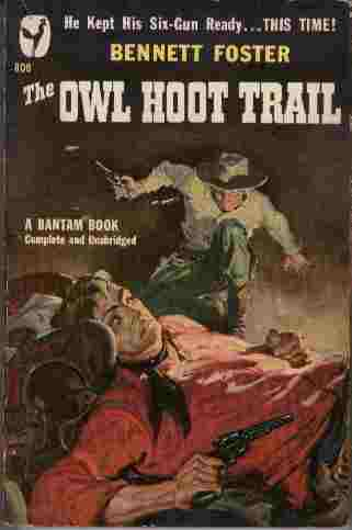 Image for The Owl Hoot Trail  - He kept his six-gun ready...this time!