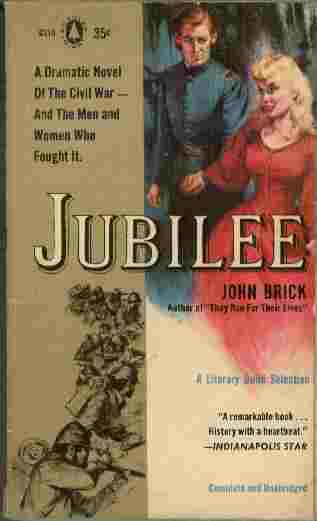 Image for Jubilee  - A dramatic novel of the Civil War - and the men and women who fought it.