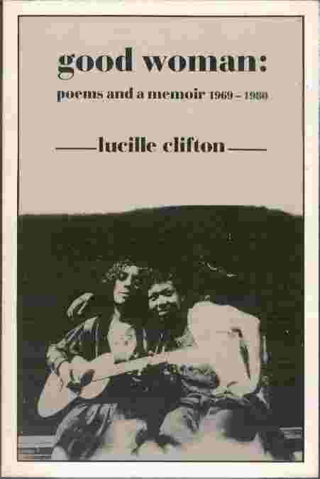 Image for Good Woman: Poems and a Memoir 1969-1980