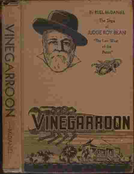 "Image for Vinegarroon - The Saga of Judge Roy Bean  - ""The Law West of the Pecos"""
