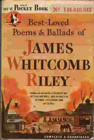 Image for Best-Loved Poems & Ballads of James Whitcomb Riley  - Including such old favorites as The Raggedy Man - Out to Old Aunt Mary's - When the Frost is On - The Punkin - Little Orphant Annie and 138 others