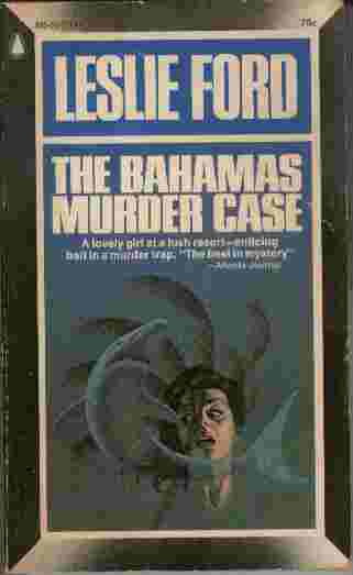 Image for The Bahamas Murder Case  - A lovely girl at a lush resort - enticing bait in a murder trap.