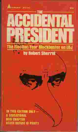 Image for The Accidental President   - The election year blockbuster on LBJ