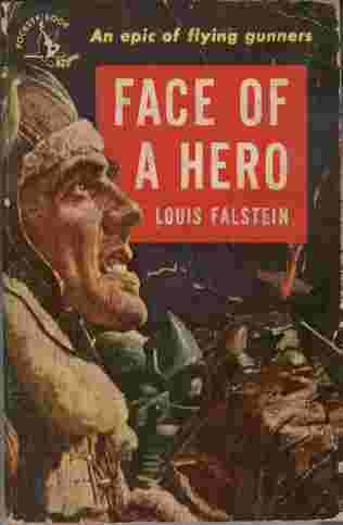 Image for Face of a Hero  - An epic of flying gunners