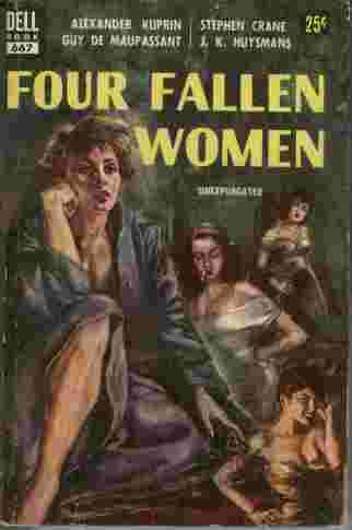 Image for Four Fallen Women   - Stories by J.K. Huysmans, Alexander Kuprin, Stephen Crane, Guy de Maupassant