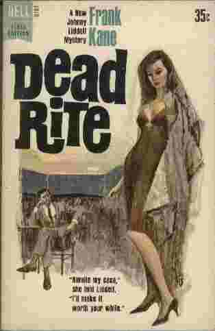 "Image for Dead Rite  - ""Handle my case,"" she told Liddell, ""I'll make it worth your while."""