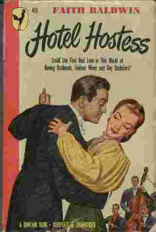 Image for Hotel Hostess  - Could she find real love in this world of roving husbands, jealous wives and gay bachelors?
