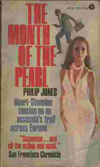 Image for The Month of the Pearl  - Heart-stopping tension on an assassin's trail across Europe