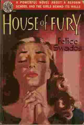 Image for House of Fury  - A powerful novel about a reform school and the girls behind its walls