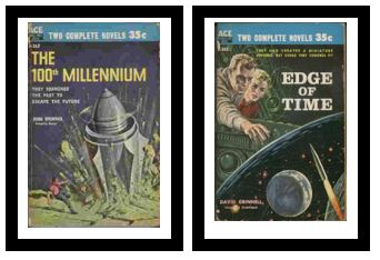 Image for The 100th Millennium / Edge of Time  - They searched the past to escape the future / They had created a miniature universe, but could they control it?