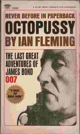 Image for Octopussy  - The last great adventures of James Bond - 007