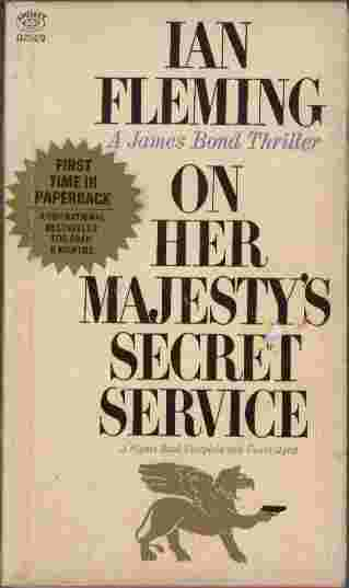 Image for On Her Majesty's Secret Service  - The superlative thriller that pits secret agent James Bond once more against SPECTRE's archfiend Blofeld...