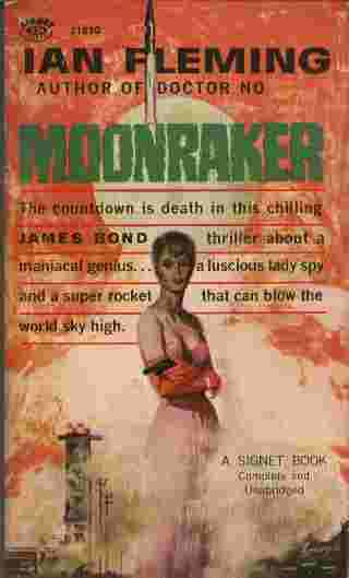 Image for Moonraker  - The countdown is death in this chilling James Bond thriller about a maniacal genius... a luscious lady spy and a super rocket that can blow the world sky high.