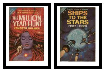 Image for The Million Year Hunt / Ships to the Stars  - He sought a needle in a cosmic haystack / - Cross the universe to adventure
