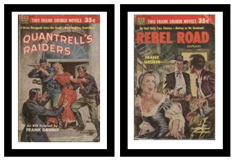 Image for Quantrell's Raiders / Rebel Road  - A Union renegade joins the South's most ruthless Guerrillas! / - He had only two choices - betray or be damned!