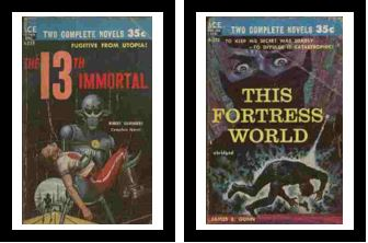 Image for The 13th Immortal / This Fortress World  - Fugitive from Utopia! / - To keep his secret was deadly - to divulge it catastrophic!